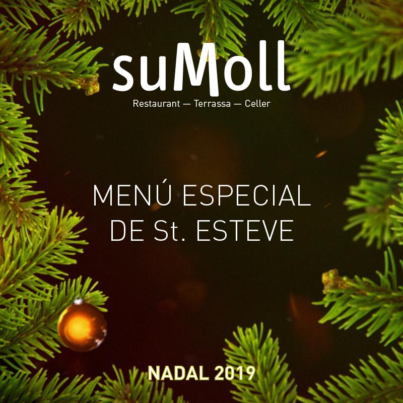 Menu especial de St. Estevel 2019 Restaurant Sumoll - La Granada Penedès, Barcelona