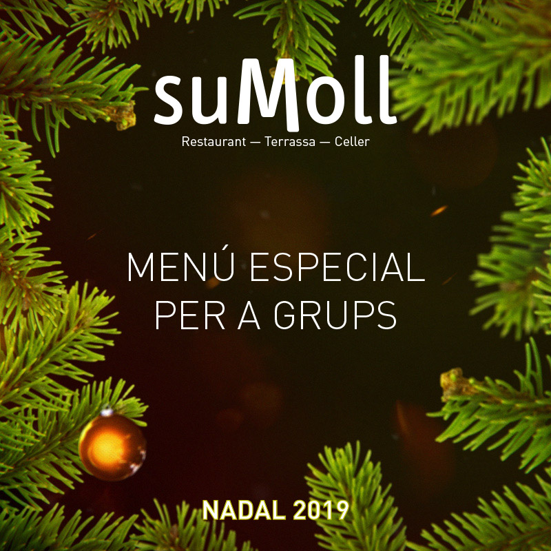 Menu especial per a grups Nadal 2019 Restaurant Sumoll - La Granada Penedès, Barcelona